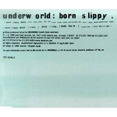 20060808002507-born-slippy-underworld.jpg