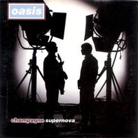 20061018173041-champagne-supernova-oasis.jpg