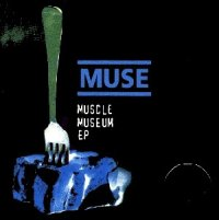 "100: ""MUSCLE MUSEUM"" - MUSE"
