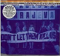 """96: """"MISS SARAJEVO"""" - THE PASSENGERS"""