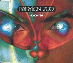 "91: ""SPACEMAN"" - BABYLON ZOO"