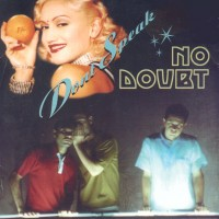 "69: ""DONT SPEAK"" - NO DOUBT"