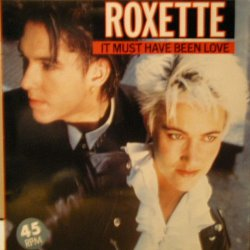 "60: ""IT MUST HAVE BEEN LOVE"" - ROXETTE"