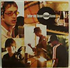 "23: ""BETTER DAY"" - OCEAN COLOUR SCENE"