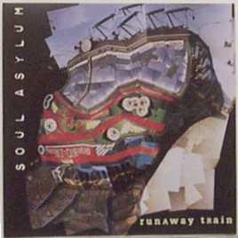 "14: ""RUNAWAY TRAIN"" - SOUL ASYLUM"