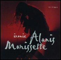 "9: ""IRONIC"" - ALANIS MORRISSETTE"